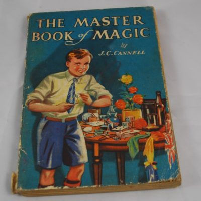 The Master Book of Magic by J.C. Cannell: 1935 Great Britain: Quaker Oats