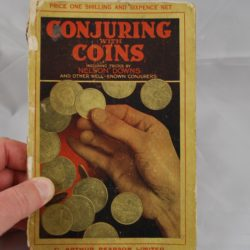 Conjuring With Coins 1919 C Arthur Pearson Limited Great Britain