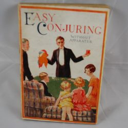 Easy Conjuring without Apparatus by Will Baffel: George Routeledge & Sons London Third Impression