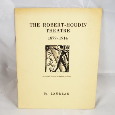 The Robert Houdin Theater a lecture by M. Laurea: only 100 copies signed to the owner J.B. Findlay: printed in 1968
