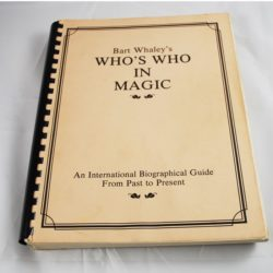 Bart Whaley's Who's Who in magic