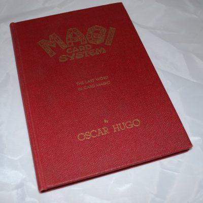 Magi Card System: The last word in card magic. Oscar Hugo autographed