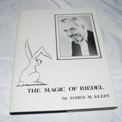 Autographed The Magic of Reidel 1988 first edition number 203 of a limited edition