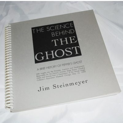 Autographed The science behind the ghost: Jim Steinmeyer number 3 of 75 special printings signed and numbered