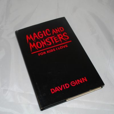 Autographed: Magic and Monsters for kids I love: David GInn