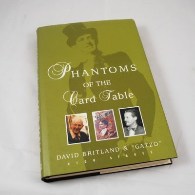 "Phantoms of the Card Table Britland and ""Gazzo"" 2003 hardback"