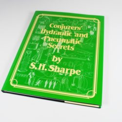 Conjurers' Hydraulic and Pneumatic Secrets: Sharpe