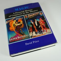 David Price: Magic a Pictorial History of Conjurer's in the Theater