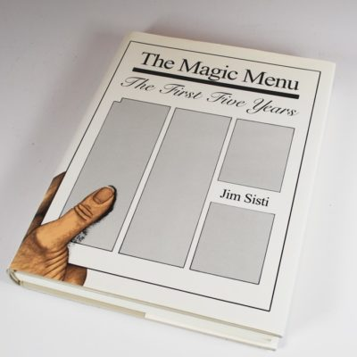 The Magic Menu: the first five years by Sisti