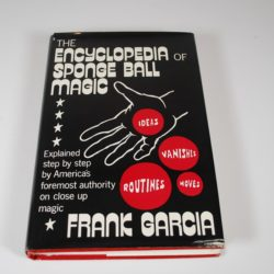 Encyclopedia of Sponge Ball Magic: Frank Garcia: Autographed!