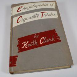 Encyclopedia of cigarette tricks by Keith Clark